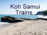 Click for Trains from / to Koh Samui Thailand